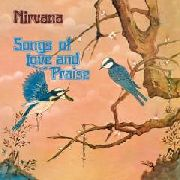 NIRVANA (UK) - SONGS OF LOVE AND PRAISE