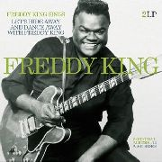 KING, FREDDY - FREDDY KING SINGS/LET'S HIDE AWAY... (2LP)