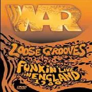 WAR (USA) - LOOSE GROOVES: FUNKIN' LIVE IN ENGLAND 1980