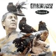 OUR LADY PEACE - NAVEED