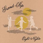 GRAND-POP - EIGHT NIGHTS
