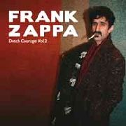 ZAPPA, FRANK - DUTCH COURAGE, VOL. 2 (2LP)