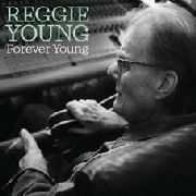 YOUNG, REGGIE - FOREVER YOUNG