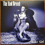 "BAD BREED - SNAKE GIRL (10"")"