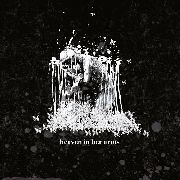 HEAVEN IN HER ARMS - EROSION OF THE BLACK SPECKLE (2LP)