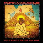 TRAPPIST AFTERLAND BAND - LIKE A BEEHIVE, THE HILL WAS ALIVE