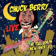 BERRY, CHUCK - LIVE... THE PALLADIUM NEW YORK '88
