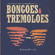 AUTOMATIC CITY - BONGOES & TREMELOES (+CD)