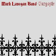 LANEGAN, MARK -BAND- - GARGOYLE (2LP)
