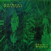 PHILLIPS, ANTHONY - SLOW DANCE (2CD+DVD)