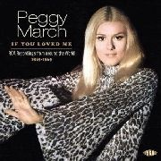 MARCH, PEGGY - IF YOU LOVED ME
