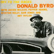 BYRD, DONALD - OFF TO THE RACES