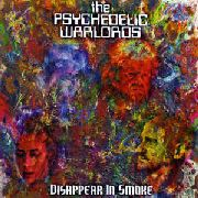 PSYCHEDELIC WARLORDS - DISAPPEAR IN SMOKE