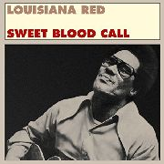 RED, LOUISIANA - SWEET BLOOD CALL