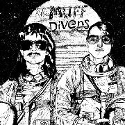 MUFF DIVERS - DREAMS OF THE GENTLEST TEXTURE
