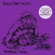 RADIATION RISKS - GOODBYE MONEY