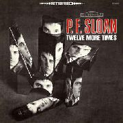 SLOAN, P.F. - TWELVE MORE TIMES