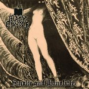 BLACK CANDLE - SMOKE AND MONOLITHS