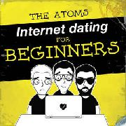 ATOMS - INTERNET DATING FOR BEGINNERS