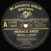 ANDY, HORACE - NONE OF DEM/VERSION