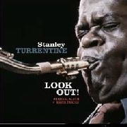 TURRENTINE, STANLEY - LOOK OUT!...