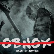 OBNOX - NIGGATIVE APPROACH