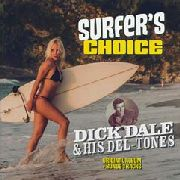 DALE, DICK -& HIS DEL-TONES - SURFER'S CHOICE (NL)