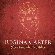 CARTER, REGINA - ELLA: ACCENTUATE THE POSITIVE (2LP)
