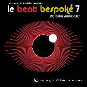 VARIOUS - LE BEAT BESPOKÉ, VOL. 7