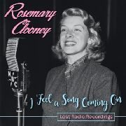 CLOONEY, ROSEMARY - I FEEL A SONG COMING ON