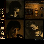 PLASTIC FLOWERS - DEMO 1982-83