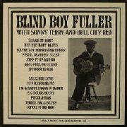 FULLER, BLIND BOY - WITH SONNY TERRY AND BULL CITY RED