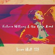 WILLIAMS, VICTORIA -& THE LOOSE BAND- - TOWN HALL 1995