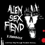 ALIEN SEX FIEND - FIENDOLOGY (3CD)