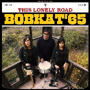 BOBKAT'65 - THIS LONELY ROAD (BLACK)