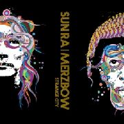 SUN RA/MERZBOW - STRANGE CITY (GREEN)