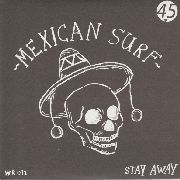 MEXICAN SURF - STAY AWAY