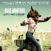 HALL MONITORS - UP TO NO GOOD (BLACK)