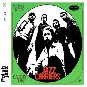 JAZZ CARRIERS - CARRY ON!