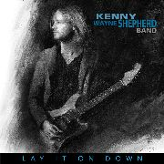 SHEPHERD, KENNY WAYNE - LAY IT ON DOWN (BLACK)