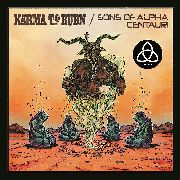 "KARMA TO BURN/SONS OF ALPHA CENTAURI/ALPHA CAT - THE DEFINITIVE 7"" TRILOGY!"