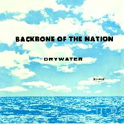 DRYWATER - BACKBONE OF THE NATION