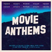 VARIOUS - MOVIE ANTHEMS (2LP)