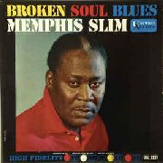 MEMPHIS SLIM - BROKEN SOUL BLUES