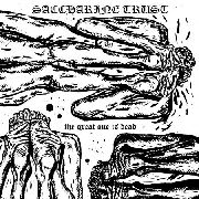SACCHARINE TRUST - THE GREAT ONE IS DEAD (2LP)