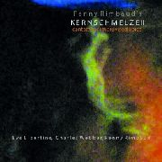 RIMBAUD, PENNY/EVE LIBERTINE/CHARLES WEBBER - KERNSCHMELZE II: CANTATA FOR IMPROVISED VOICE