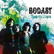 BODAST (FEATURING STEVE HOWE) - TOWARDS UTOPIA