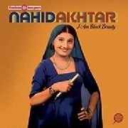 AKHTAR, NAHID - I AM BLACK BEAUTY