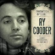 COODER, RY - TRANSMISSION IMPOSSIBLE (3CD)