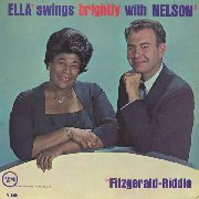 FITZGERALD, ELLA -& NELSON RIDDLE- - ELLA SWINGS BRIGHTLY WITH NELSON